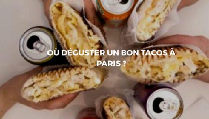 Tout découvrir sur les délicieux Tacos!